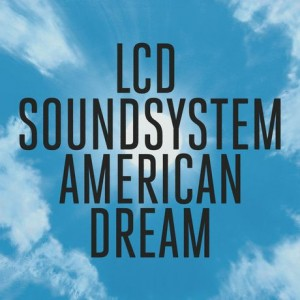 lcd_soundsystem-american_dream