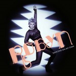 Robyn-Dancing_On_My_Own