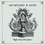 mumford_sons-roll_away_your_stone