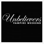 vampire_weekend-unbelievers