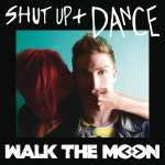 walk_the_moon-shut_up_and_dance